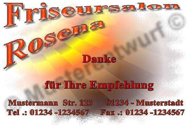 "Die Grafik ""http://www.rosena.de/Ebay/Artikel/Empfehlungskarte/Friseur/Motiv004.jpg""width="